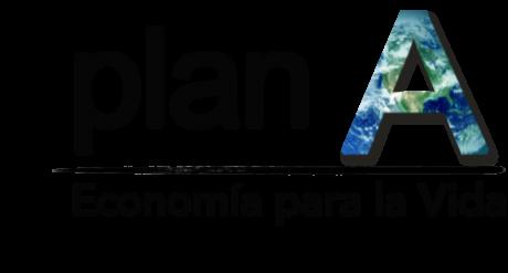#PlanA, INICIATIVA CIUDADANA PARA UNA #EconomíaparalaVida