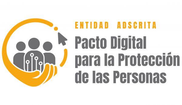 NOS ADHERIMOS AL PACTO DIGITAL PARA LA PROTECCION DE LAS PERSONAS